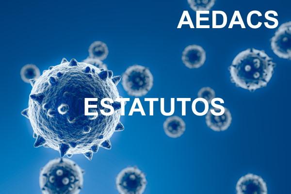 Estatutos de la ASOCIACION ESPAÑOLA DE DEFENSA DE LOS AFECTADOS POR CORONAVIRUS COVID 19 Y DE LA SALUD GENERAL